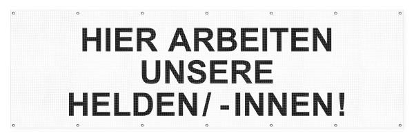"""infektionsschutz-bayern Sichtschutz-Banner 300x90 cm Mesh-Material, mit Ösen """"Hier arbeiten unsere Helden/ -Innen!"""""""