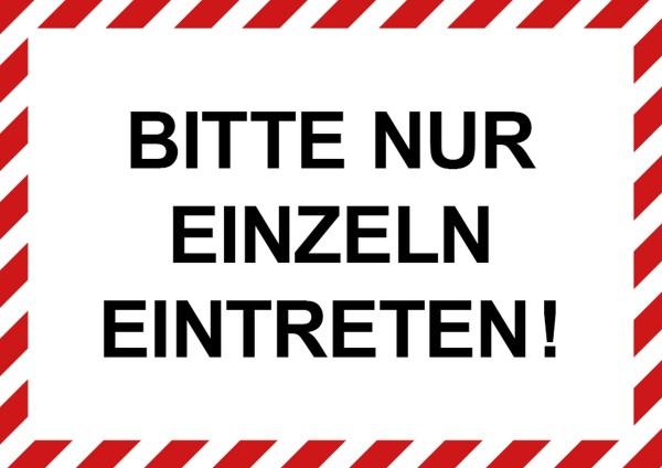 """infektionsschutz-bayern Schild/Hinweistafel DINA4 """"Bitte nur einzeln eintreten!"""""""