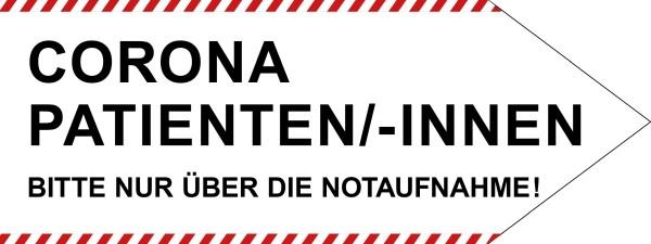 """infektionsschutz-bayern Schild/Hinweispfeil 80x30 cm """"Corona-Patienten/-innen, Bitte nur über die Notaufnahme!"""" - Rechts"""