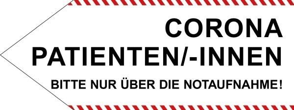 """infektionsschutz-bayern Schild/Hinweispfeil 80x30 cm """"Corona-Patienten/-innen, Bitte nur über die Notaufnahme!"""" - Links"""