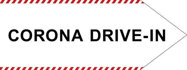 "infektionsschutz-bayern Schild/Hinweispfeil 80x30 cm ""CORONA DRIVE-IN"" - Rechts"