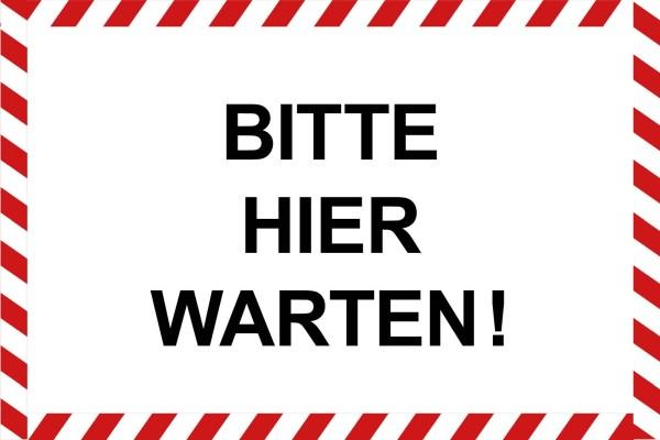 """infektionsschutz-bayern Schild/Hinweistafel 60x40 cm """"Bitte hier warten!"""""""